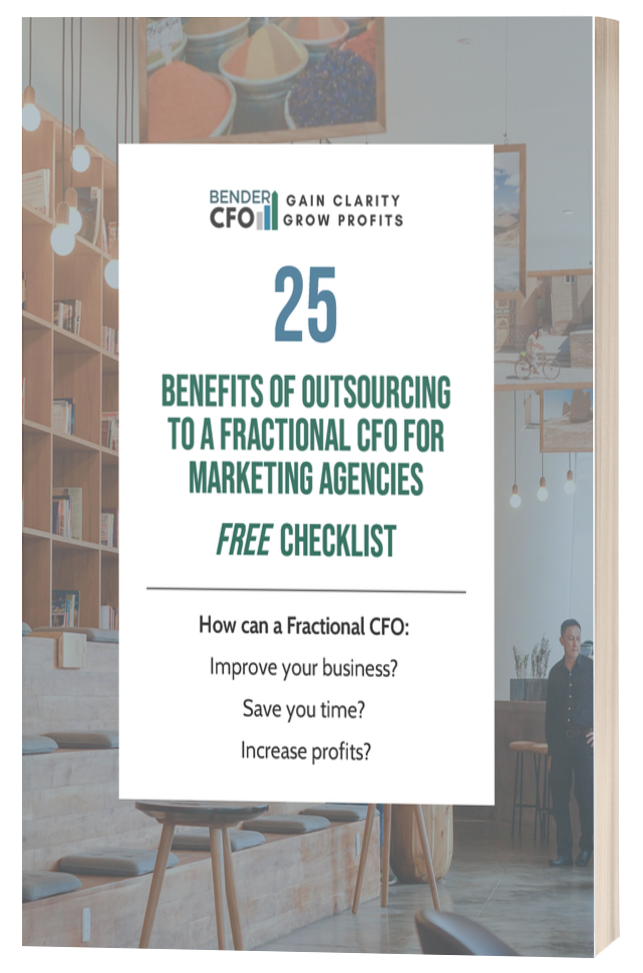 25 Benefits of Outsourcing to a Fractional CFO for Marketing Agencies